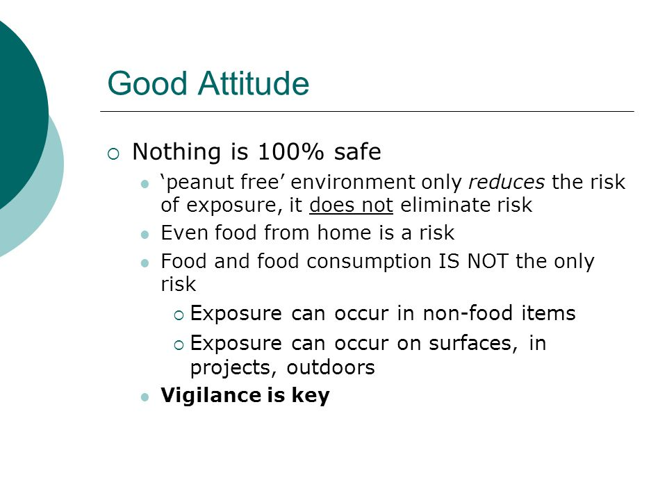 Good Attitude Nothing is 100% safe