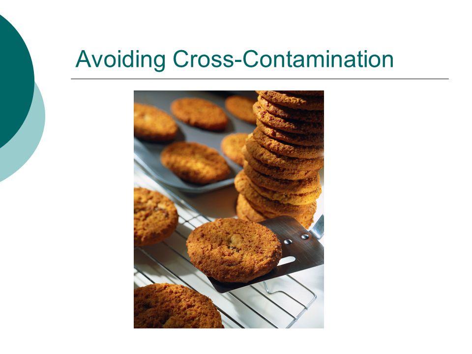 Avoiding Cross-Contamination