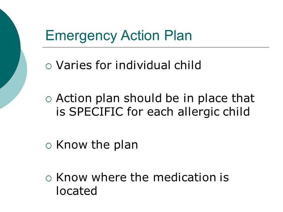 Emergency Action Plan Varies for individual child