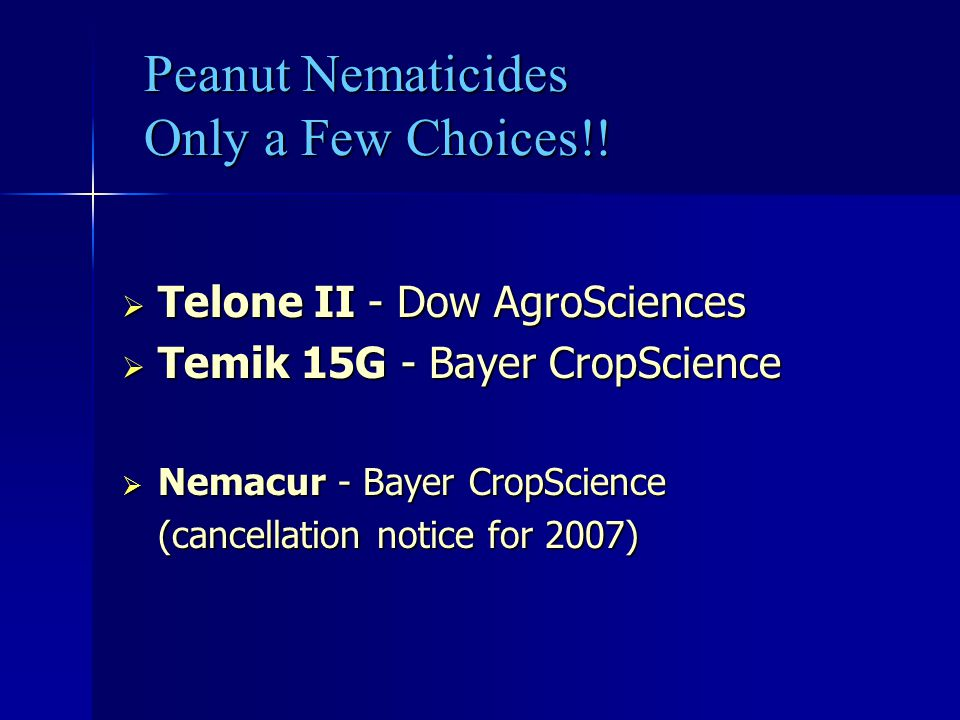 Peanut Nematicides Only a Few Choices!!