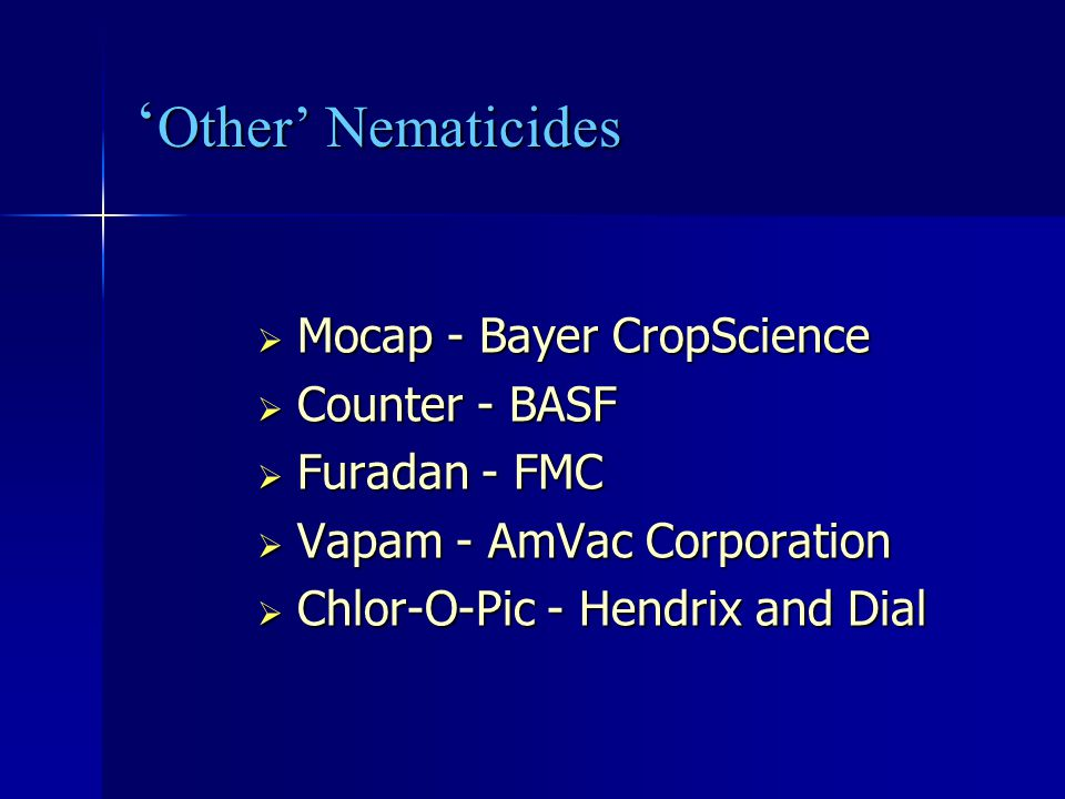 'Other' Nematicides Mocap - Bayer CropScience Counter - BASF