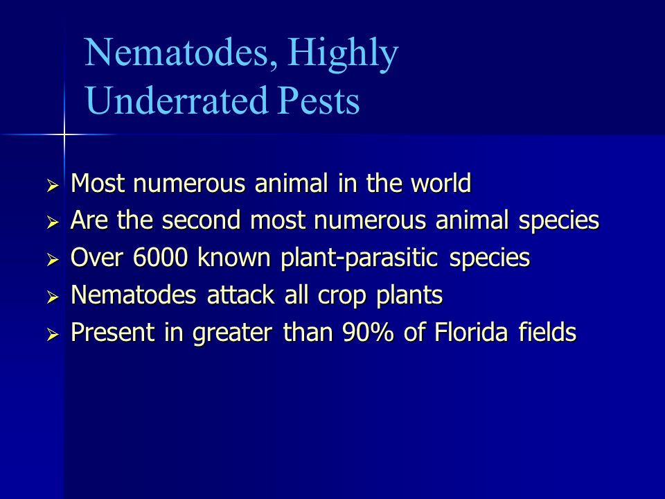 Nematodes, Highly Underrated Pests