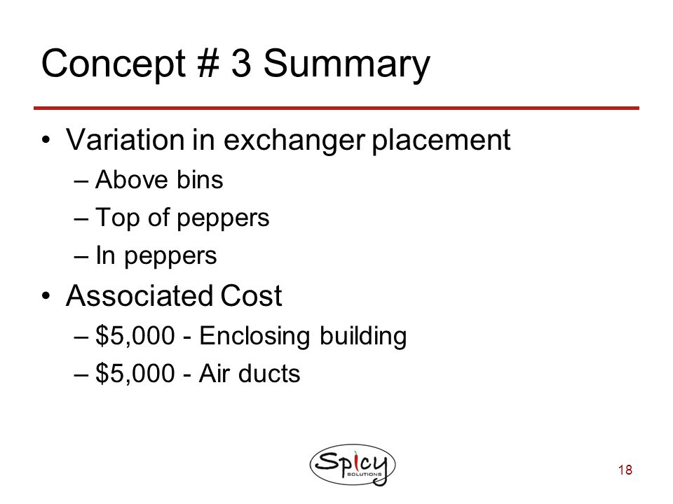 Concept # 3 Summary Variation in exchanger placement Associated Cost