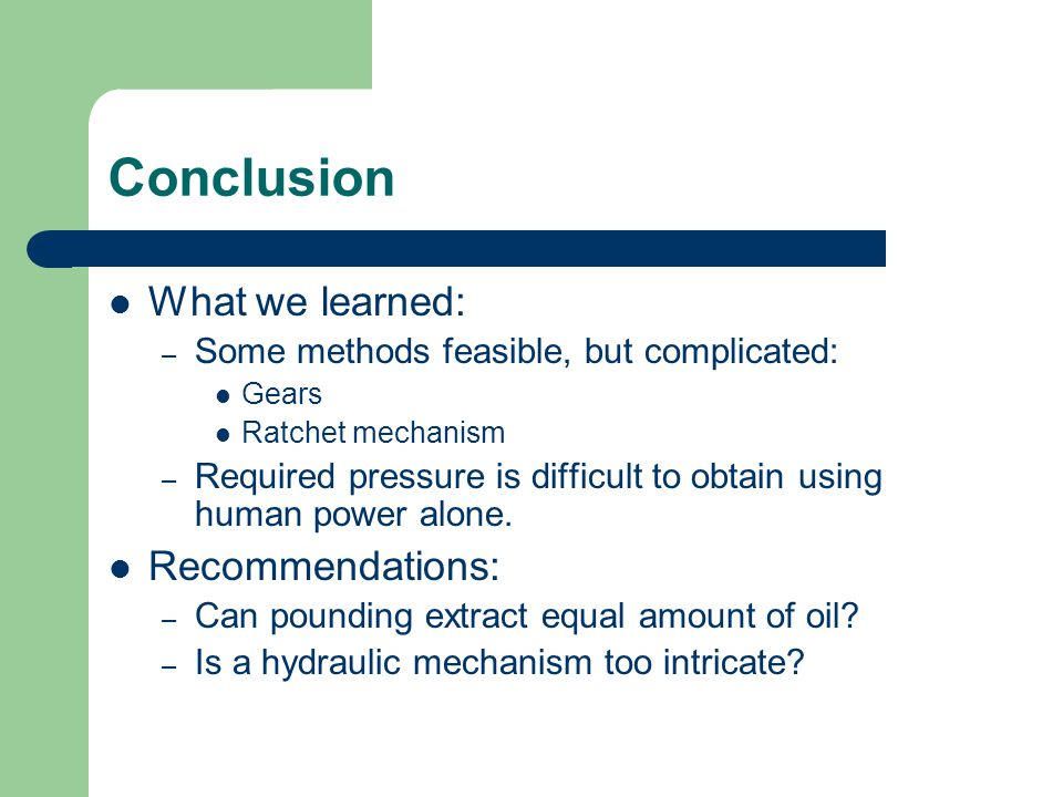 Conclusion What we learned: Recommendations: