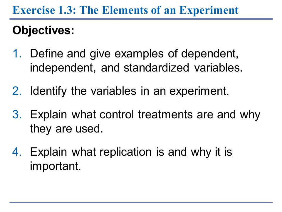 Exercise 1.3: The Elements of an Experiment