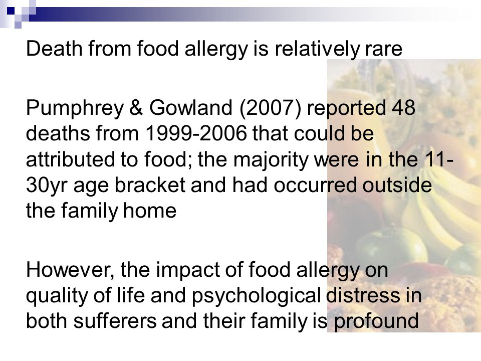 Death from food allergy is relatively rare