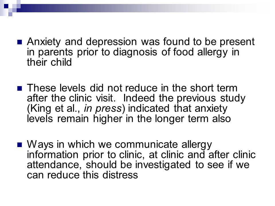 Anxiety and depression was found to be present in parents prior to diagnosis of food allergy in their child