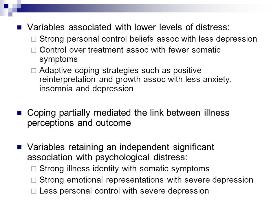 Variables associated with lower levels of distress: