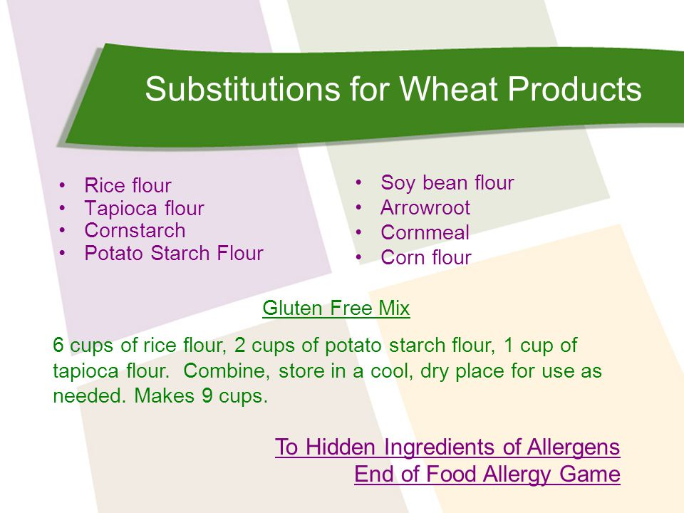 Substitutions for Wheat Products