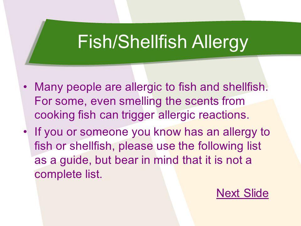 Fish/Shellfish Allergy
