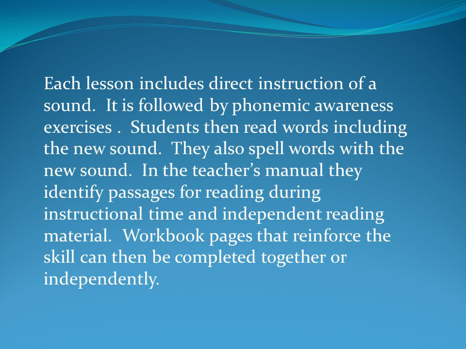 Each lesson includes direct instruction of a sound