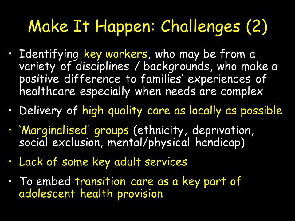 Make It Happen: Challenges (2)