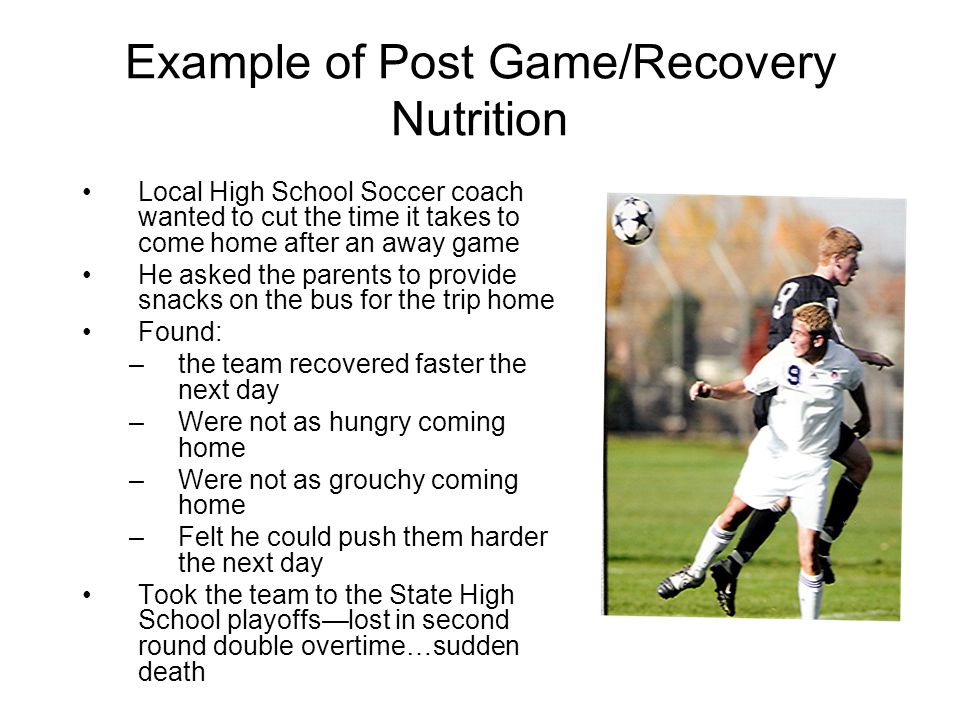 Example of Post Game/Recovery Nutrition