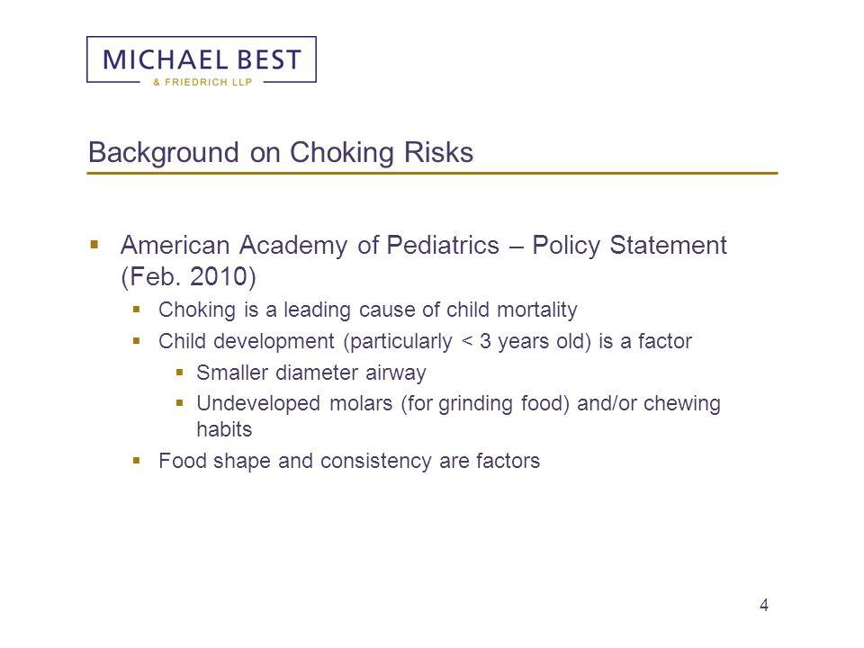 Background on Choking Risks