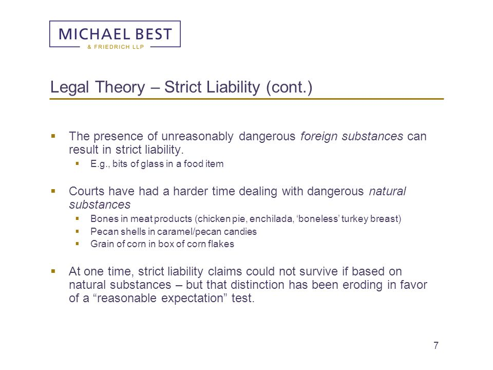 Legal Theory – Strict Liability (cont.)