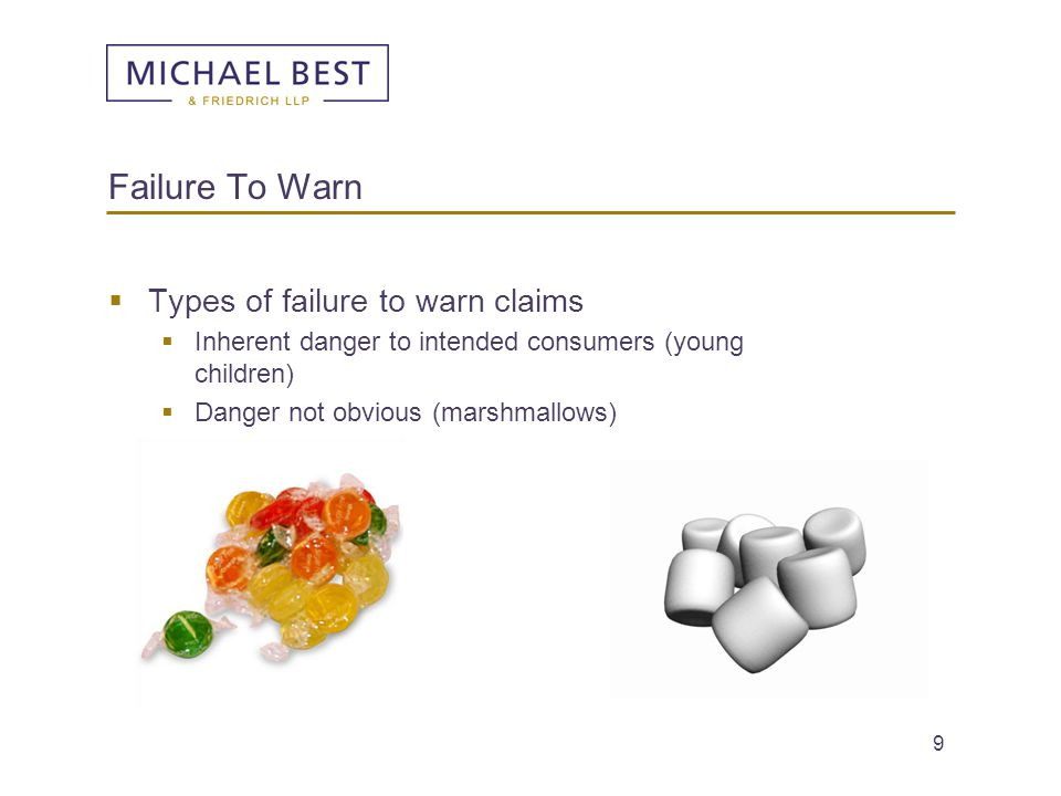 Failure To Warn Types of failure to warn claims