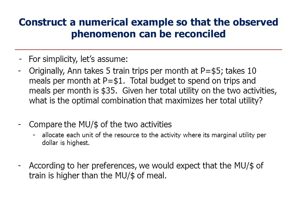Construct a numerical example so that the observed phenomenon can be reconciled