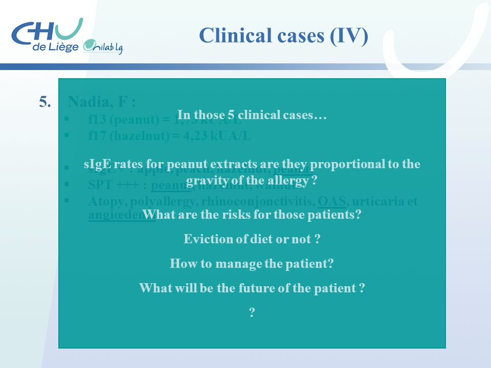 Clinical cases (IV) 5. Nadia, F : In those 5 clinical cases…