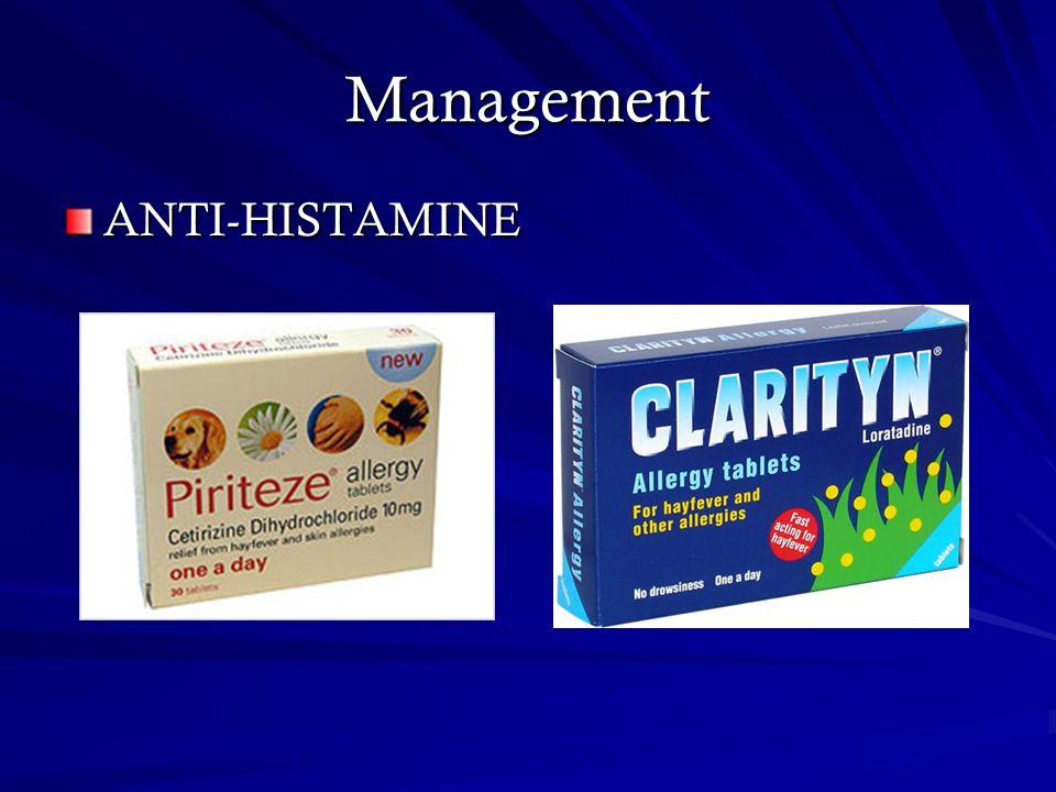 Management ANTI-HISTAMINE
