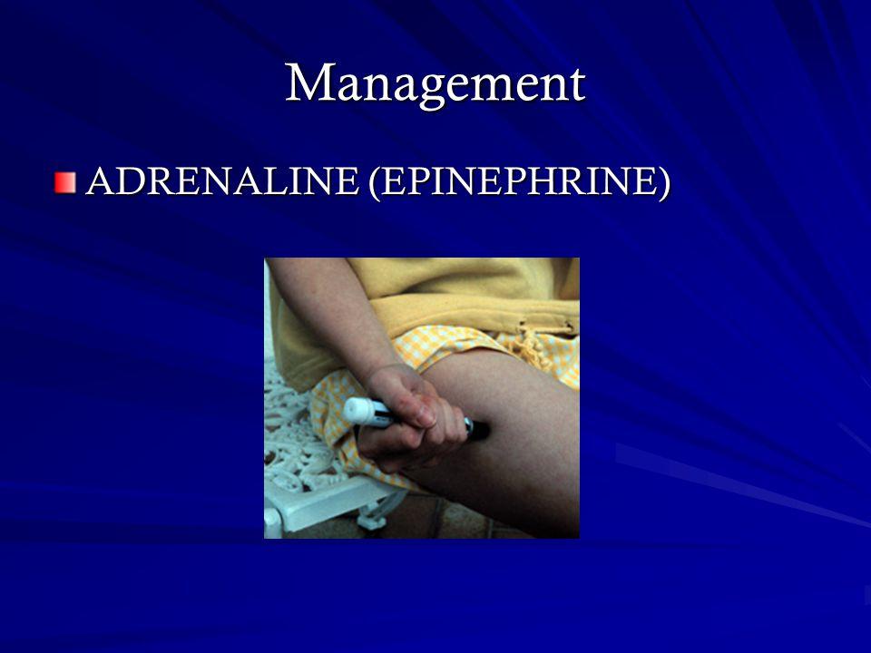 Management ADRENALINE (EPINEPHRINE)