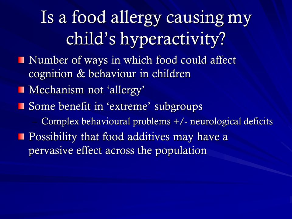 Is a food allergy causing my child's hyperactivity