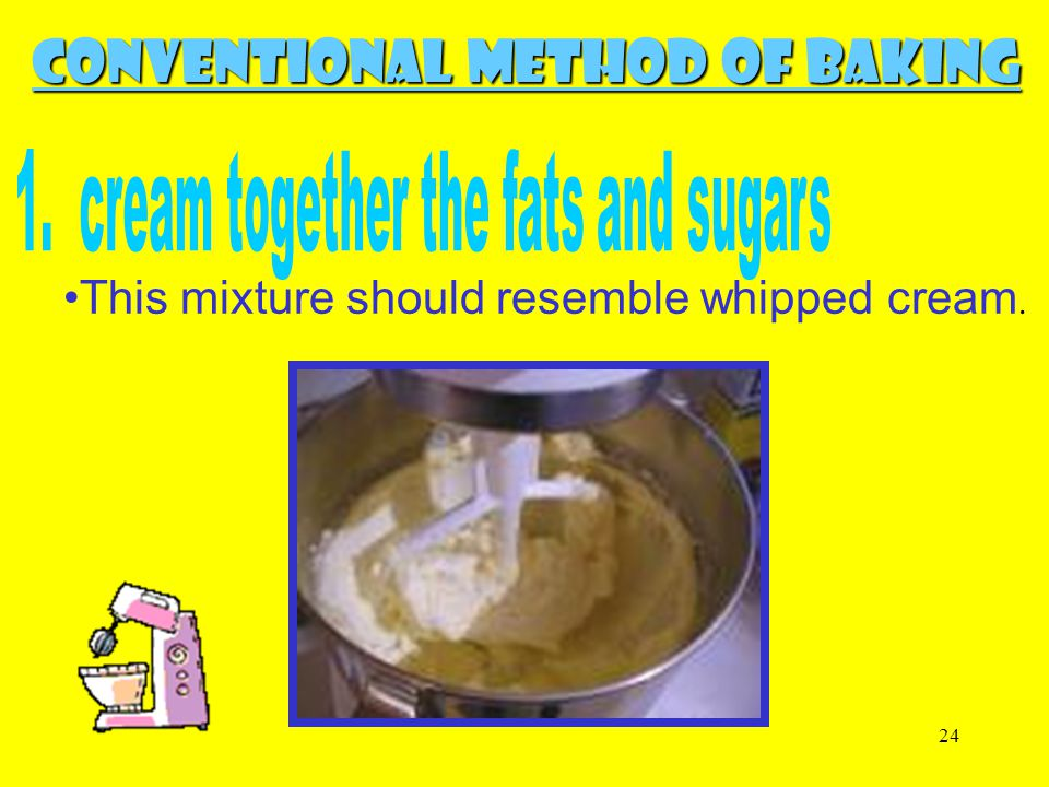 1. cream together the fats and sugars