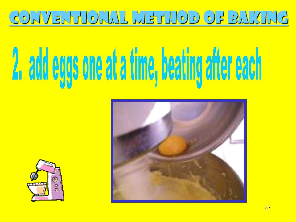 2. add eggs one at a time, beating after each