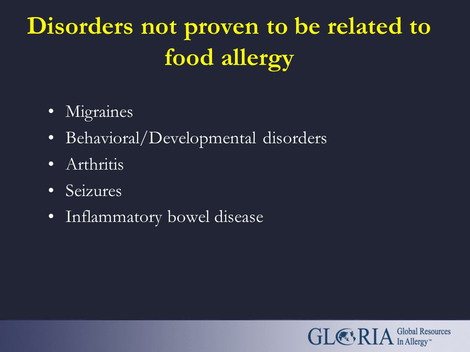 Disorders not proven to be related to food allergy