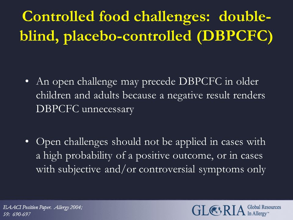 Controlled food challenges: double-blind, placebo-controlled (DBPCFC)