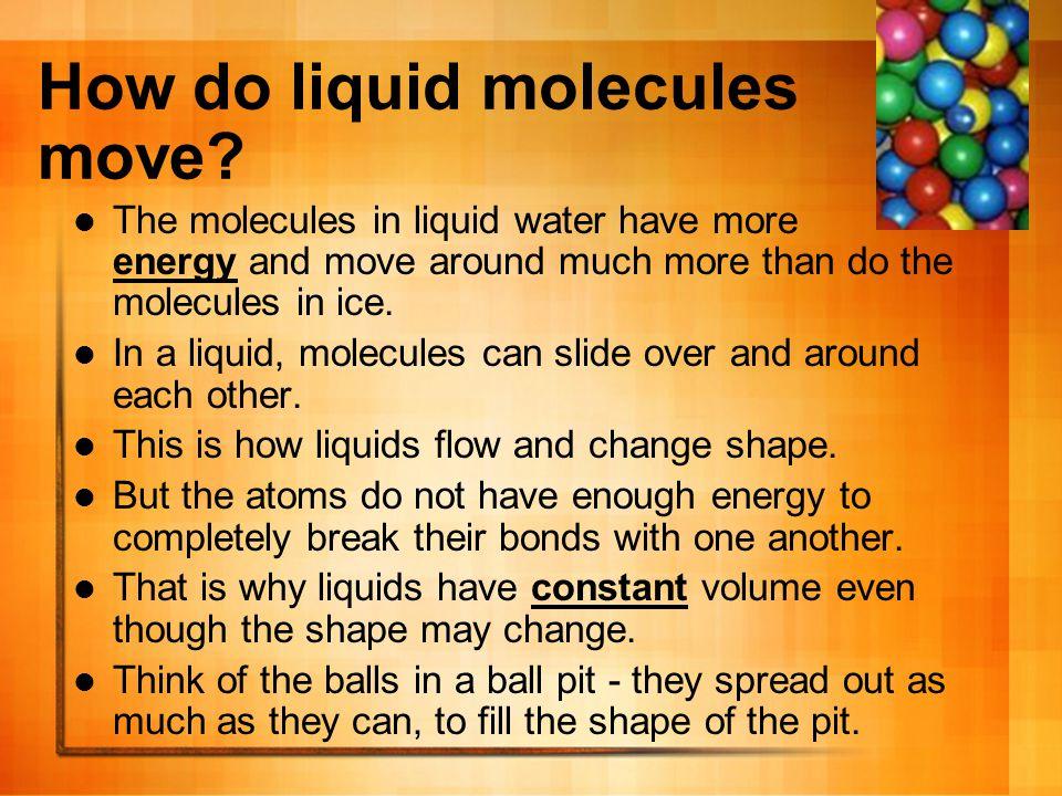 How do liquid molecules move