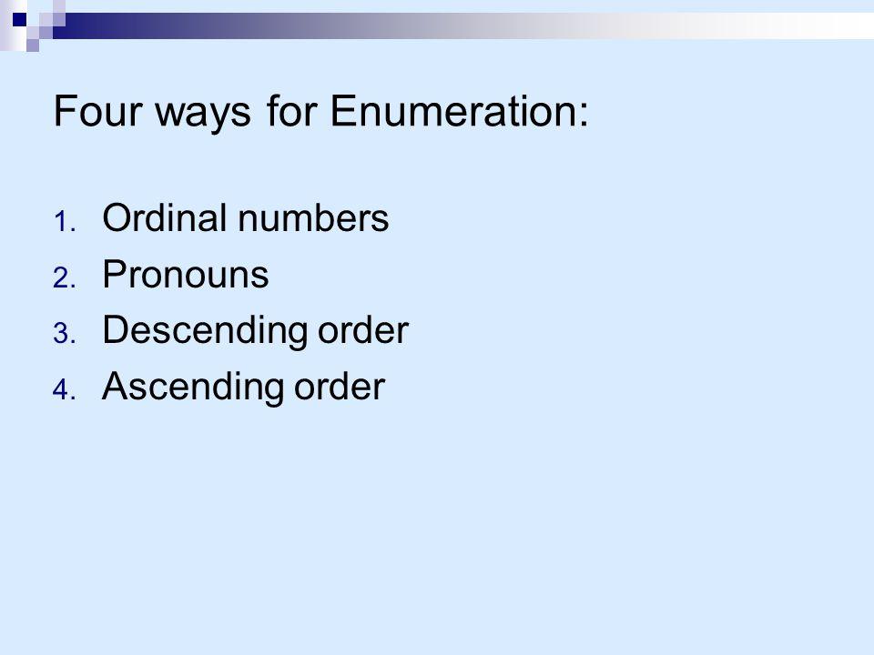 Four ways for Enumeration: