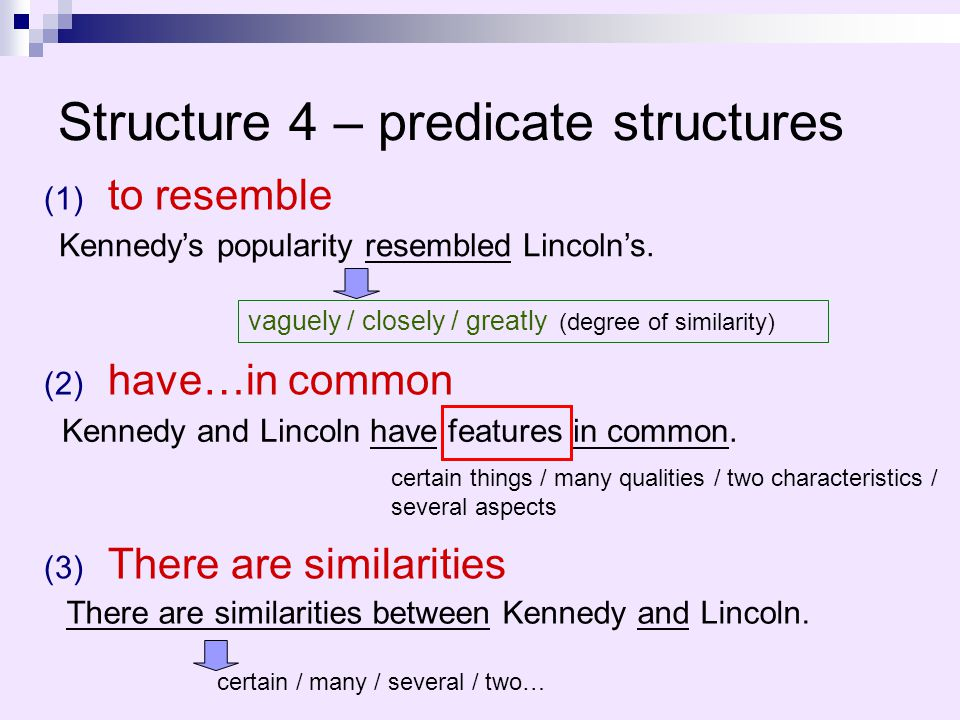 Structure 4 – predicate structures