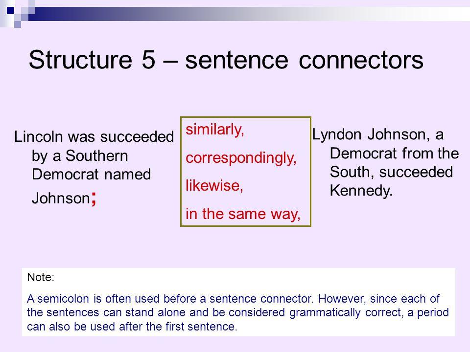 Structure 5 – sentence connectors