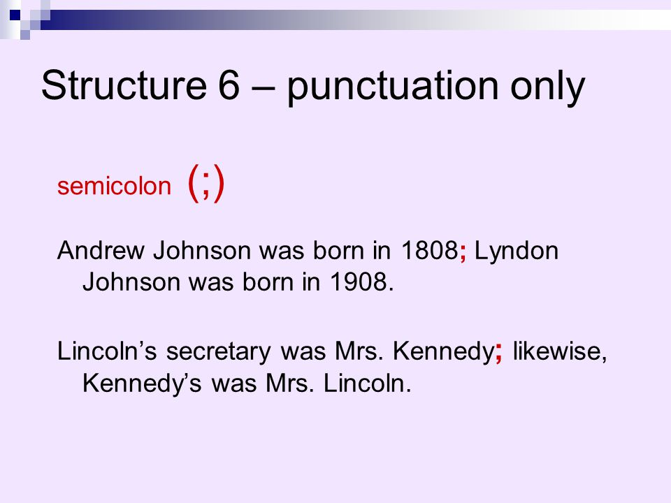 Structure 6 – punctuation only