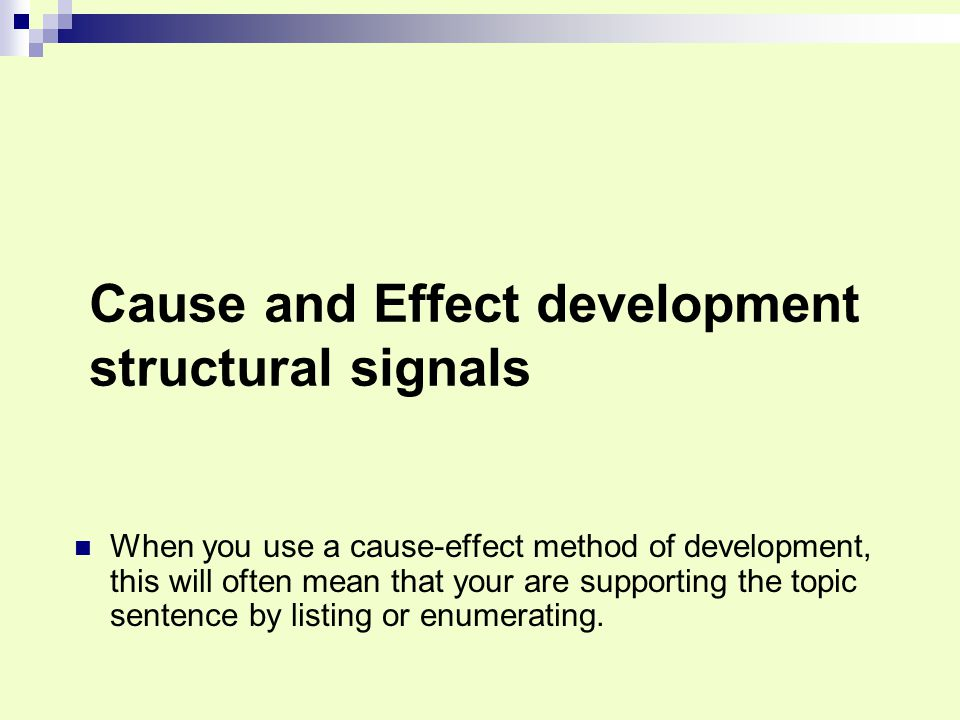Cause and Effect development structural signals