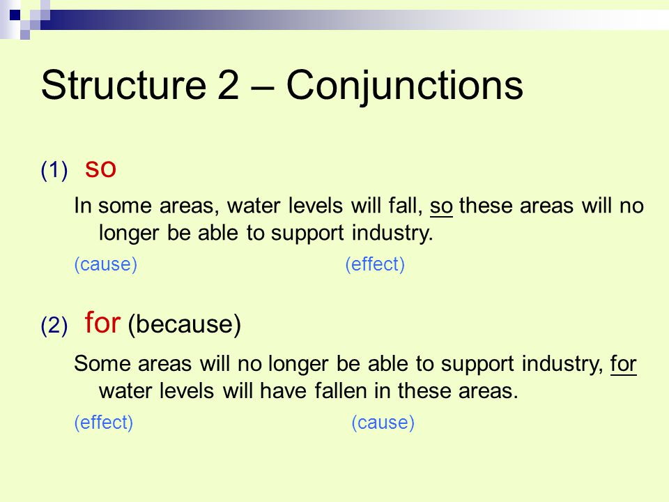 Structure 2 – Conjunctions