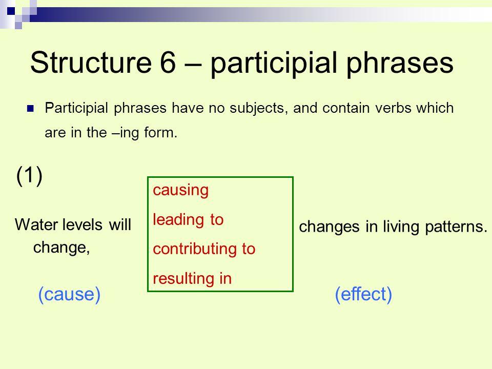 Structure 6 – participial phrases