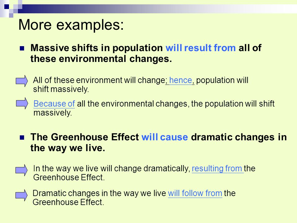 More examples: Massive shifts in population will result from all of these environmental changes.
