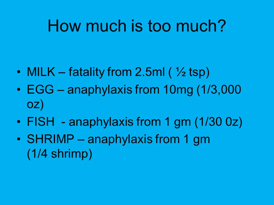 How much is too much MILK – fatality from 2.5ml ( ½ tsp)