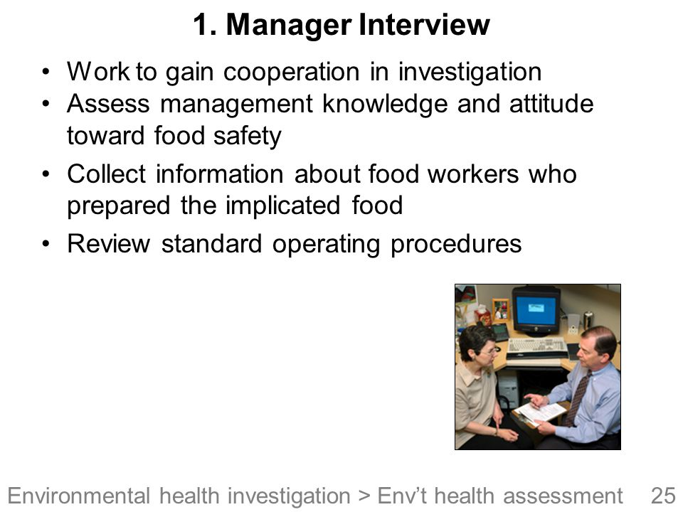 1. Manager Interview Work to gain cooperation in investigation