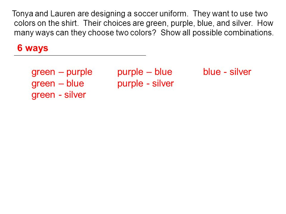 green – purple purple – blue blue - silver