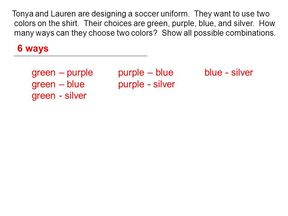 green – purple purple – blue blue - silver
