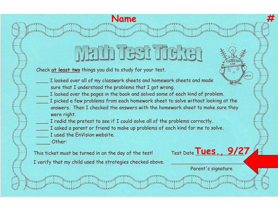 Name # Tues., 9/27 Let's fill in our test date at the bottom… *