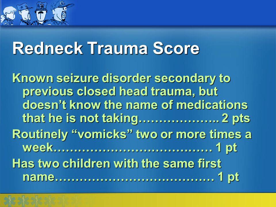 Redneck Trauma Score