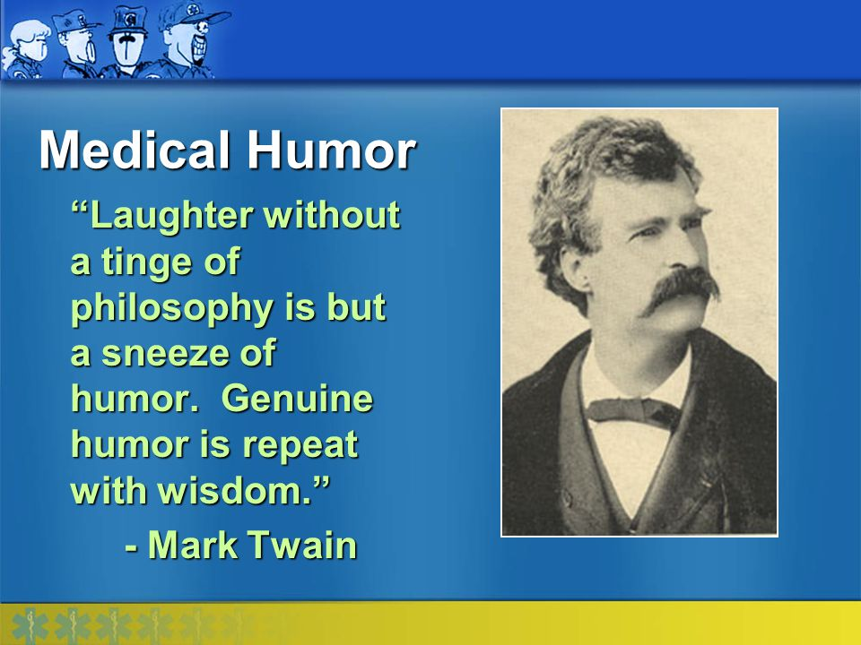 Medical Humor - Mark Twain