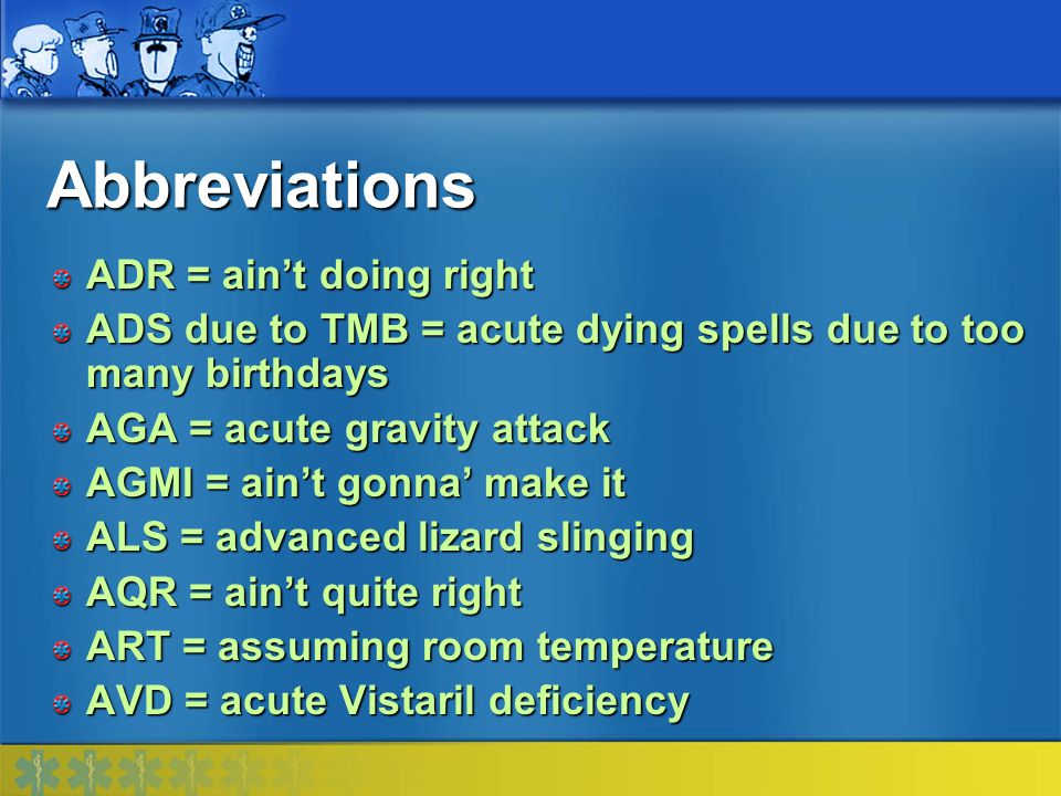 Abbreviations ADR = ain't doing right