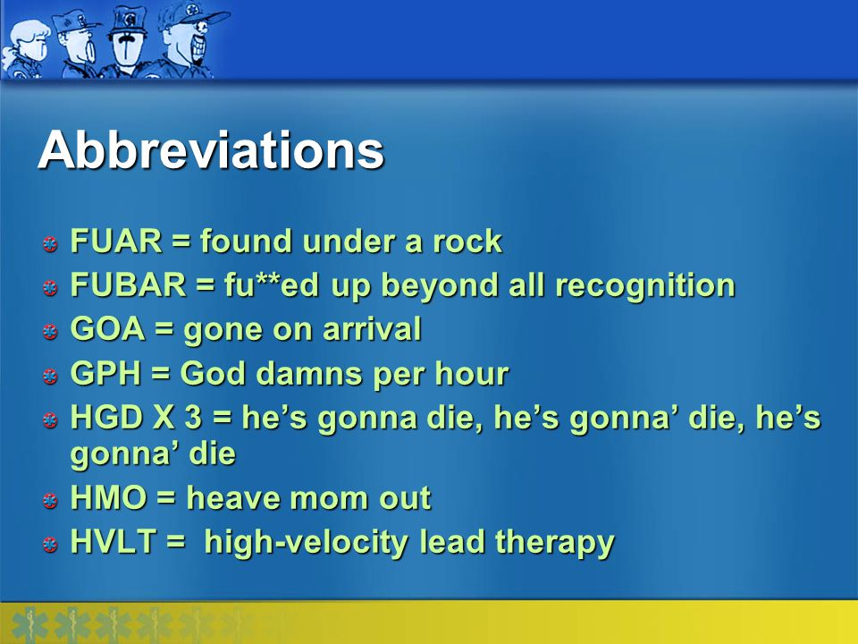 Abbreviations FUAR = found under a rock
