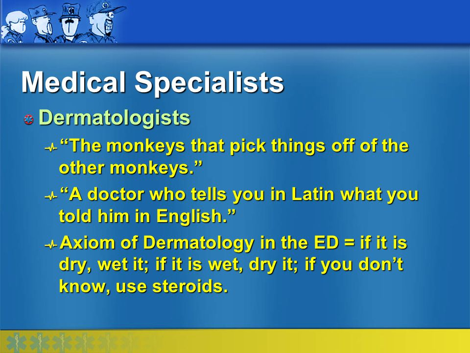 Medical Specialists Dermatologists