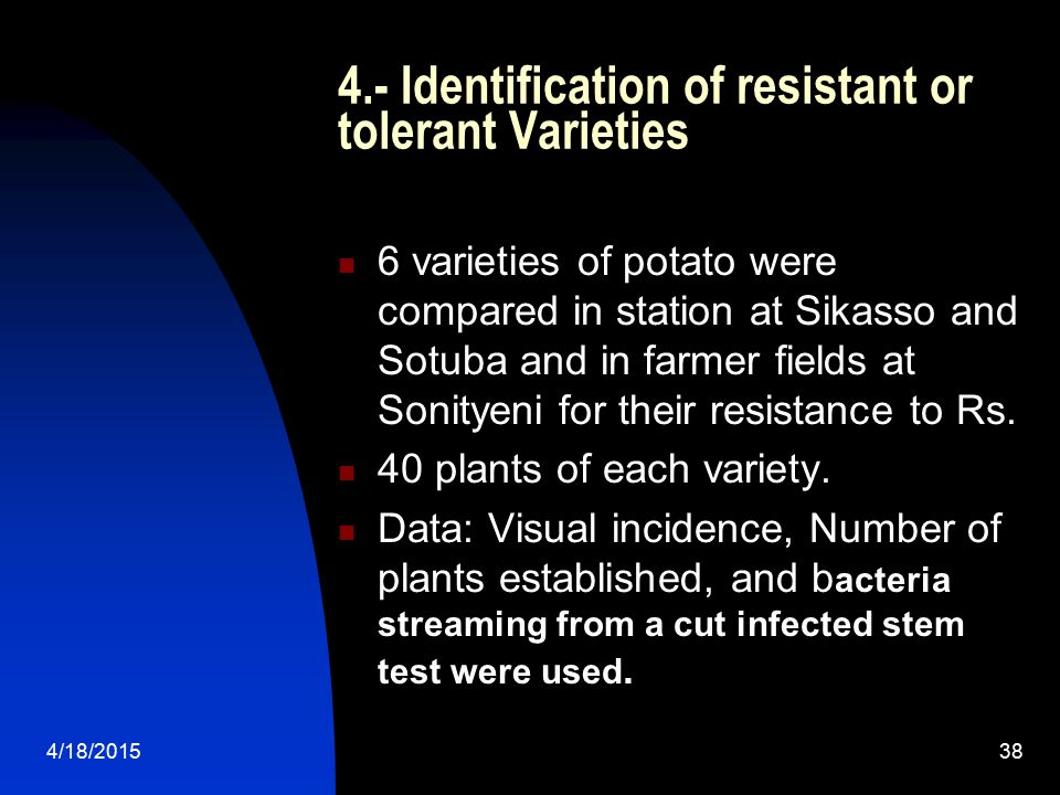 4.- Identification of resistant or tolerant Varieties