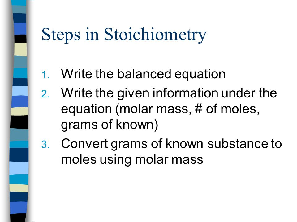 Steps in Stoichiometry